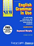 English grammar in use. A self-study reference and practice book for intermediate students. With answers.