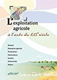 L' exploitation agricole