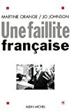 Une faillite française.