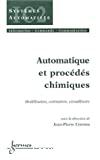 Automatique et procédés chimiques. Modélisation, estimation, cristallisoirs.