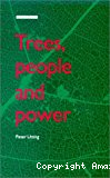 Trees, people and power : social dimensions of deforestation and forest protection in central America