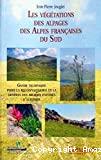 Les végétations des alpages des Alpes françaises du Sud