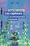 Les capteurs en instrumentation industrielle.