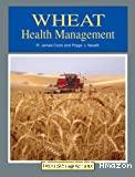 Wheat health management