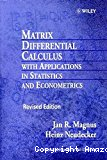 Matrix Differential Calculus with Applications in Statistics and Econometrics, (Wiley Series in Probability and Statistics: Texts and References Section)