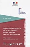 Approche économique de la biodiversité et des services liés aux écosystèmes