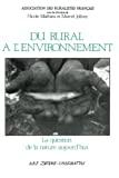 Du rural à l'environnement : la question de la nature aujourd'hui
