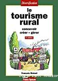 Le tourisme rural (4e édition).