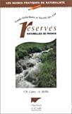 Guide Delachaux et Niestlé des 134 réserves naturelles de France