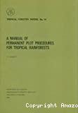A manual of permanent plot procedures for tropical rainforests