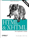 HTML and XHTML. The definitive guide.