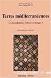 Terres méditerranéennes : le morcellement, richesse ou danger ?