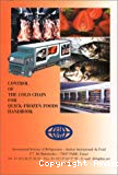 Control of the cold chain for quick-frozen foods handbook.