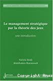 Le management stratégique par la théorie des jeux