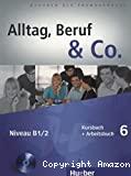 Alltag, Beruf & Co. 6