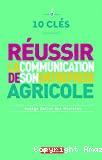 Réussir la communication de son entreprise agricole