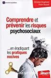 Comprendre et prévenir les risques psychosociaux
