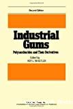 Industrial gums. Polysaccharides and tehir derivatives.