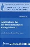 Traité d'Hydraulique environnementale. Volume 8: Applications des modèles numériques en ingénierie 2