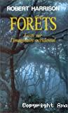 Forêts : essai sur l'imaginaire occidental.