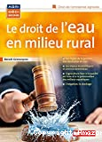 Le droit de l'eau en milieu rural