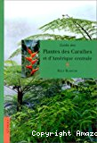 Guide des plantes des Caraïbes et d'Amérique centrale