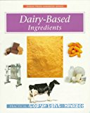 Dairy-based ingredients.