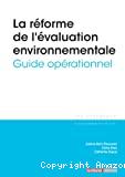 La réforme de l'évaluation environnementale