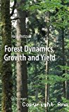 Forest dynamics, growth and yield. From measurement to model