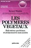 Les polymères végétaux