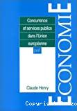 Concurrence et services publics dans l'union européenne