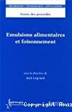 Emulsions alimentaires et foisonnement