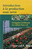L'irrigation fertilisante en culture hors sol