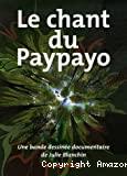 Le chant du Paypayo