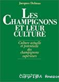 Les champignons et leur culture