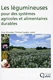 Les légumineuses pour des systèmes agricoles et alimentaires durables