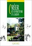 Créer et entretenir un jardin