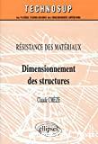 Résistance des matériaux. Dimensionnement des structures.