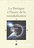 La Bretagne à l'heure de la mondialisation