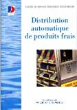 Guide de bonnes pratiques d'hygiène pour la distribution automatique de produits frais