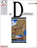 La Drosophile