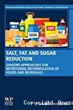 Salt, fat and sugar reduction