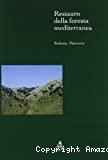 Restauro della foresta mediterranea