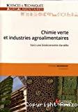 Chimie verte et industries agroalimentaires