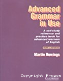 advanced grammar in use : a self-study reference and practice book for advanced learners of english, with answers