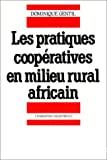 Les pratiques coopératives en milieu rural africain