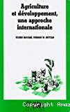 Agriculture et développement, une approche internationale