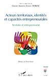 Acteurs territoriaux, identités et capacités entrepreneuriales