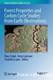 Forest Properties and Carbon Cycle Studies from Earth Observations