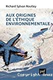Aux origines de l'éthique environnementale